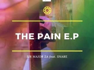 Sir Major ZA – The Pain EP