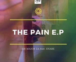 EP: Sir Major ZA – The Pain