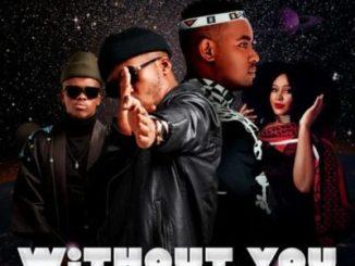 Sun-EL Musician – Without You Ft. Black Motion & Miss P