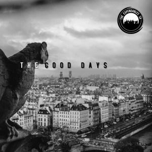 The Expendables SA The Good Days EP