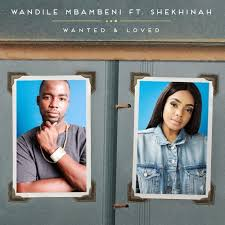 Wandile Mbambeni - Wanted and Loved