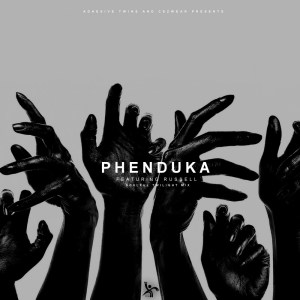 AdhesiveTwins, Cezwear & Rusell – Phenduka