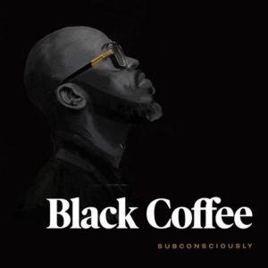 ALBUM: Black Coffee – Subconsciously (Tracklist)