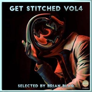 Brian Blaq – Get Stitched Vol.4 EP
