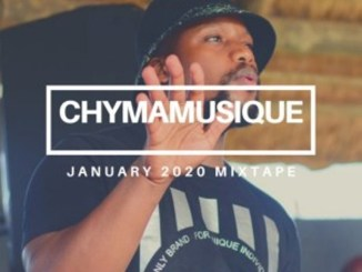 Chymamusique – Jan 2021 Mixtape