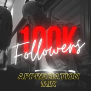 Citizen Deep – 100K Appreciation Mix