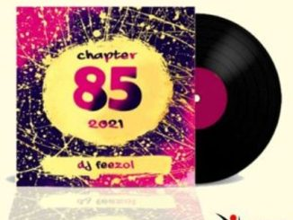 DJ FeezoL – Chapter 85 Mix