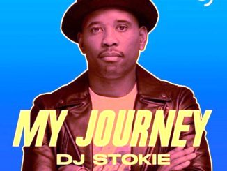 DJ Stokie – My Journey ALBUM