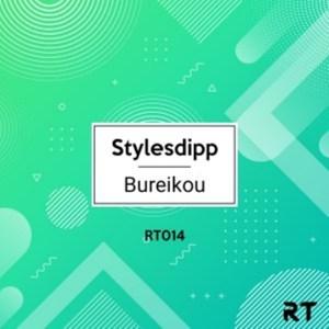 EP: Stylesdipp – Bureikou
