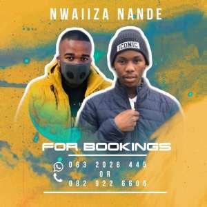 Nwaiiza Nande – Iinto Zobomi