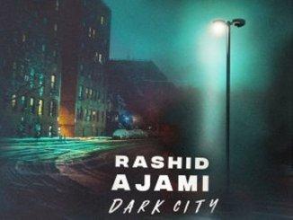Rashid Ajami – Dark City (Atjazz Remix Astro Dub)