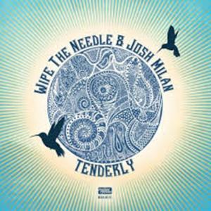 Wipe The Needle, Josh Milan – Tenderly (Wipe The Needle Peak Time Mix)