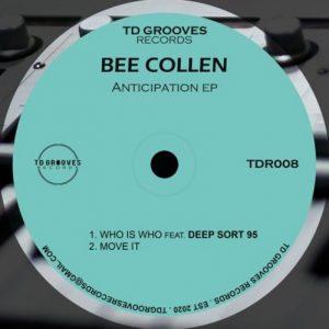 Bee Collen – Move It (Original Mix),Bee Collen & Deep Sort 95 – Anticipation EP