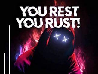 DJ Umlungu SA ft. Dj Svidge – You Rest, You Rust!