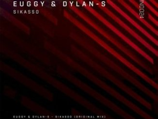 Euggy & Dylan-S – Sikasso EP