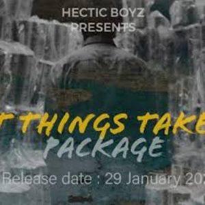 Hectic Boyz – Great Things Take Time,Hectic Boyz – eMhlabeni,Hectic Boyz – Great Things Take Time Package EP