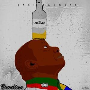 Kasi Bangers ft. Qhama – Buvuliwe (Access 2.0)