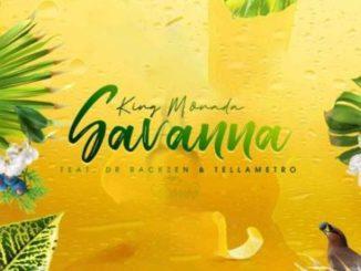 King Monada Ft. Dr Rackzen & Tellametro – SAVANNA