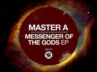 Master A – Messenger Of The Gods EP