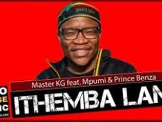 VIDEO: Master KG – Ithemba Lam ft. Mpumi & Prince Benza