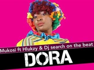 Mukosi – Dora