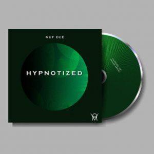 Nuf DeE – Hypnotized EP