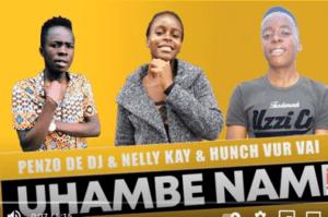 Penzo De Dj, Nelly Kay & Hunch Vur Vai – Uhambe Nami