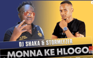 DJ Shaka & Stormlyzer – Monna ke Hlogo