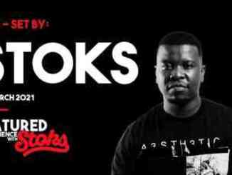 DJ Stoks – Matured Experience with Stoks (Episode 5)