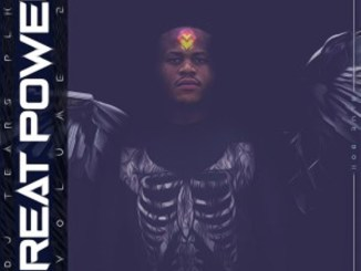DJ Tears PLK – Great Power Vol. 2 Album