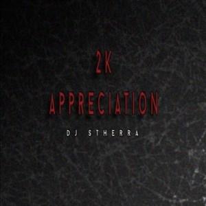 Dj Stherra – 2K Appreciation Mix