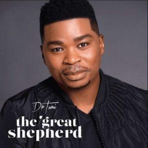 Dr Tumi – The Great Shepherd Album