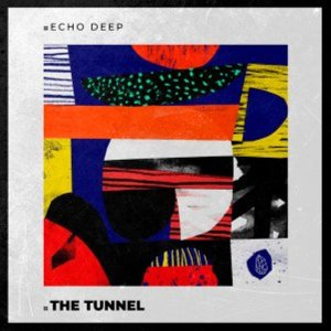 Echo Deep, Hypnosis, Nickson – The Tunnel (Original Mix)