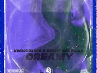 KingCoOxPro & Deejay Bassulas – Dreamy (Tech Dub Mix)