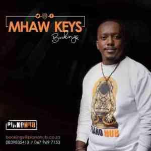 Mhaw Keys – Kgale ke o Bona