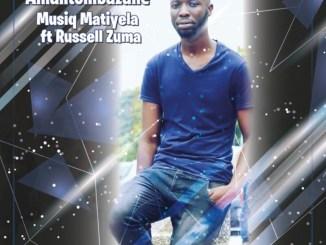 Musiq Matiyela Ft. Russell Zuma – Amantombazane