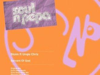 Stoim, Unqle Chriz – Servant Of God (Eltonnick Remixes)