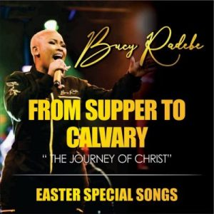 Album Bucy Radebe – From Supper To Calvary,Bucy Radebe – From Supper To Calvary ALBUM