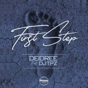 Deidree – First Step Ft. DJ TPZ [Teardrops Cover]