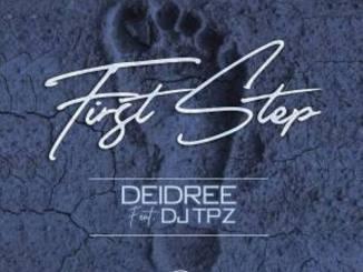 Deidree – First Step Ft. DJ TPZ [Teardrops Cover]
