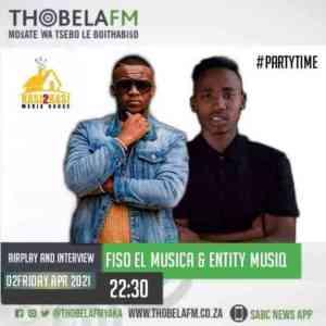 Entity MusiQ & Fiso El Musica – Thobela FM Radio Mix