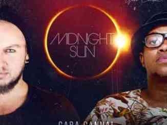 Gaba Cannal & Ard Matthews – Midnight Sun