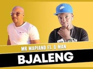 Mr Mapiano ft G Man – Bjaleng