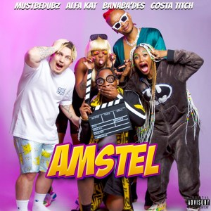 MustBeDubz - AMSTEL