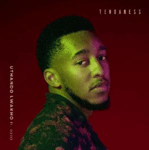 Tendaness – Uthando Lwakho ft. Jojo
