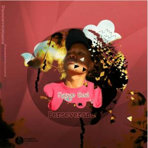 ALBUM: Kaygo Soul – Perseverance
