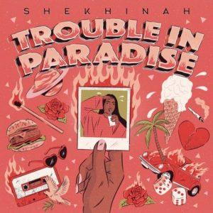 Album Shekhinah – Trouble In Paradise (Tracklist)