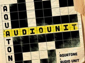 EP: Aquatone – Audio Unit