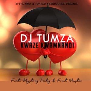 EP: DJ Tumza – Kwaze Kwamnandi