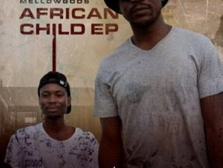 EP: MellowGods – African Child